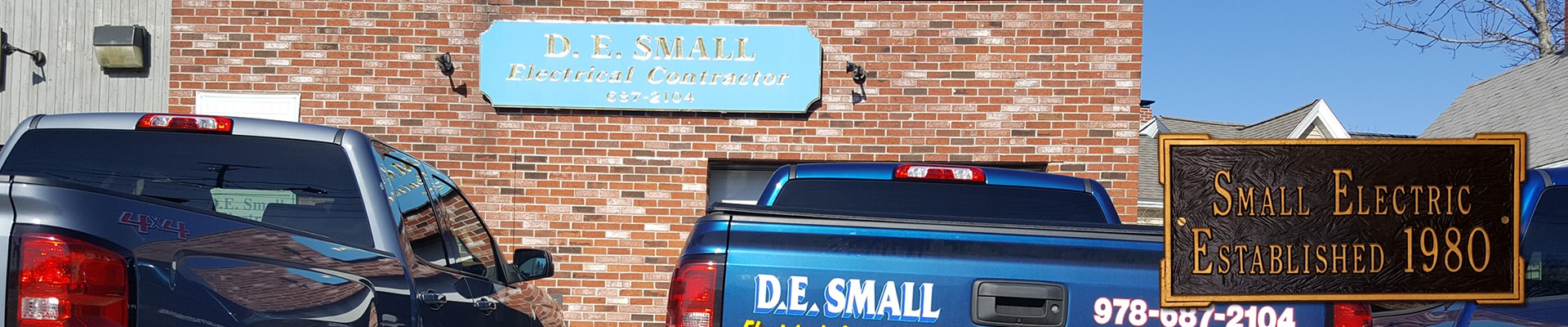 D.E. Small Electrica & Media Solutions 9 Waverly Road North Andover, MA 02026